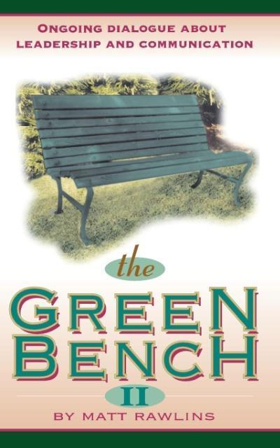The Green Bench II als Taschenbuch