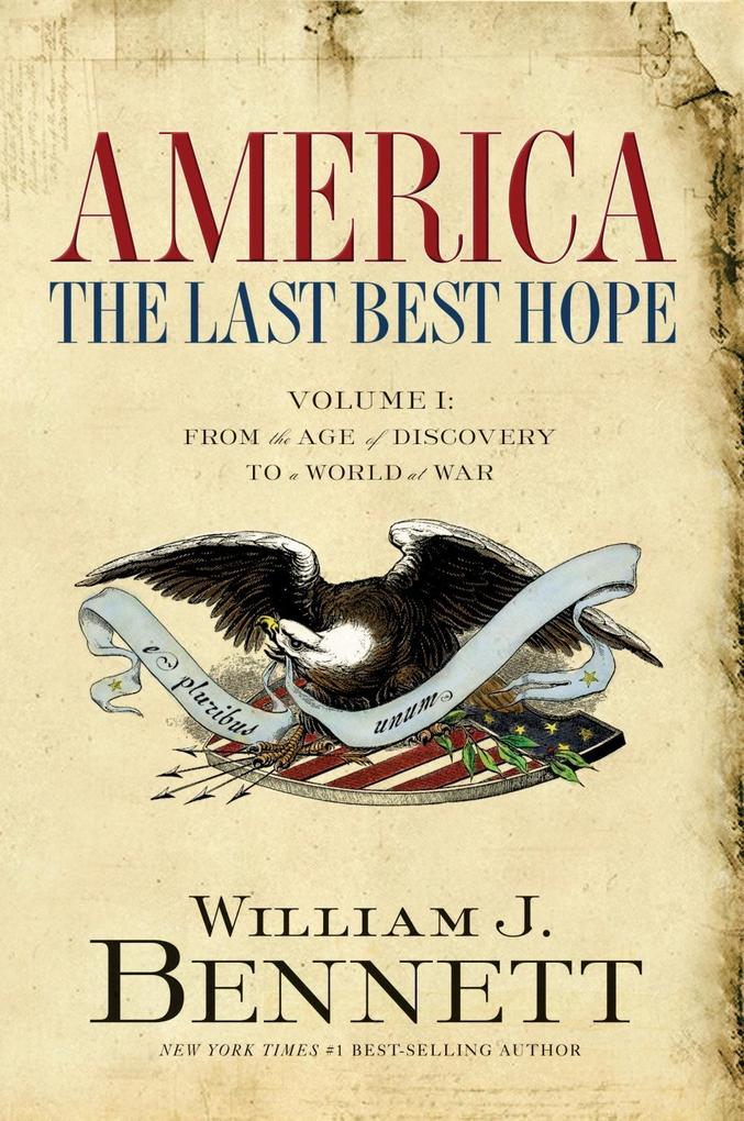 America: The Last Best Hope (Volume I) als eBook epub