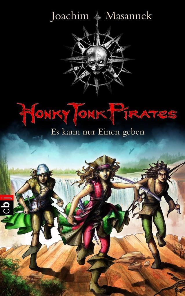 Honky Tonk Pirates - Es kann nur einen geben als eBook epub
