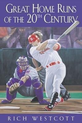 Great Home Runs of the 20th Century als Buch (gebunden)