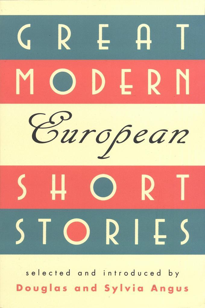 Great Modern European Short Stories als Taschenbuch