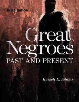 Great Negroes: Past and Present als Taschenbuch