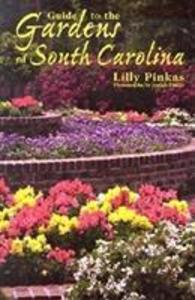 Guide to the Gardens of South Carolina als Taschenbuch