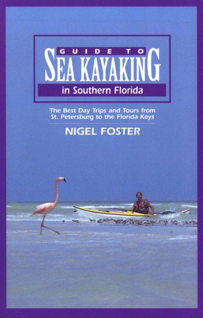 Guide to Sea Kayaking in Southern Florida als Taschenbuch