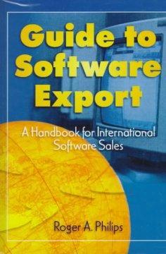 Guide To Software Export: A Handbook For International Software Sales als Buch (gebunden)