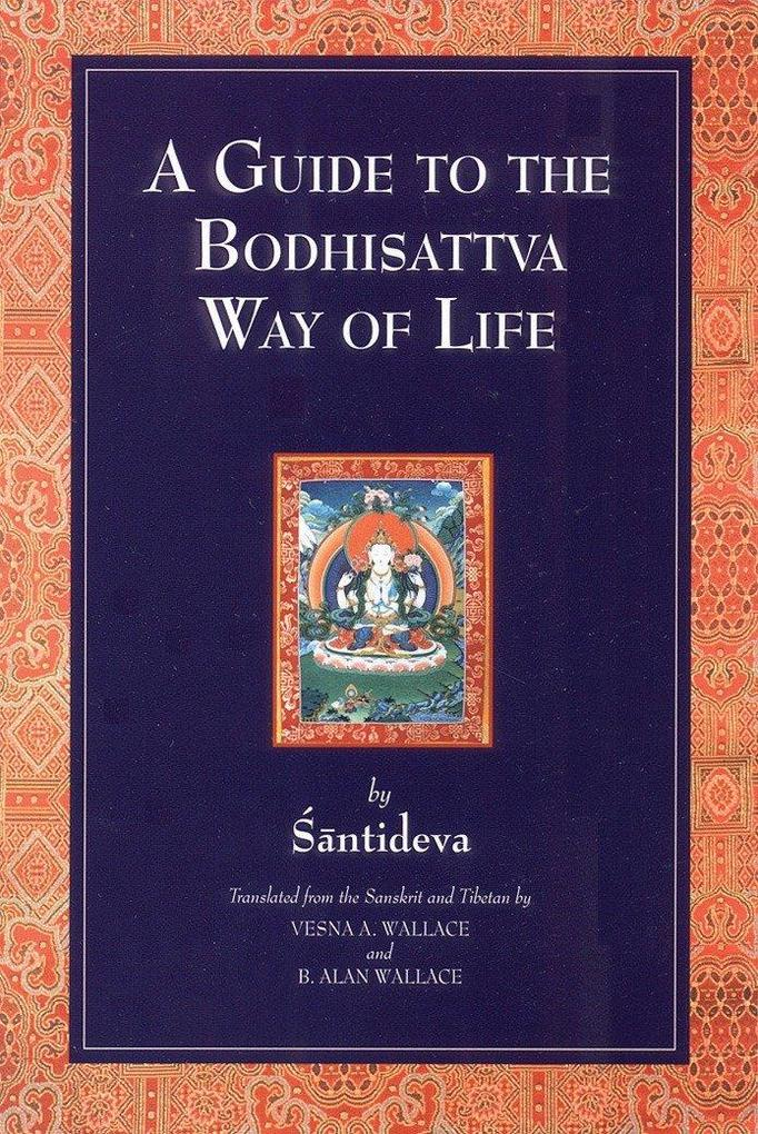A Guide To The Bodhisattva Way Of Life als Taschenbuch