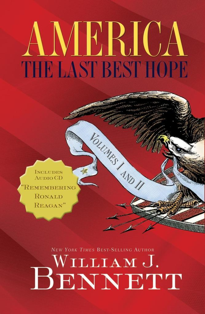 America: The Last Best Hope Volumes I and  II als eBook epub