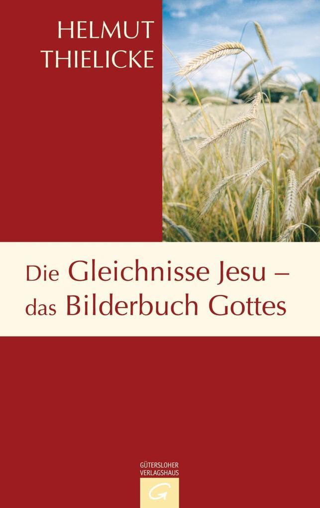 Die Gleichnisse Jesu - das Bilderbuch Gottes als eBook epub