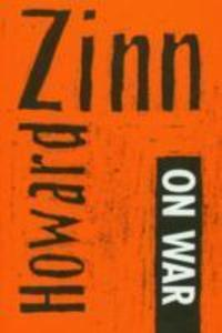 Howard Zinn on War and Other Means and Ends als Taschenbuch