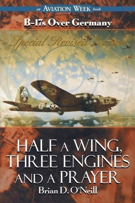 Half a Wing, Three Engines and a Prayer als Taschenbuch