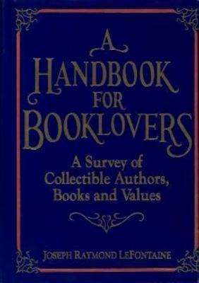 A Handbook for Booklovers als Buch (gebunden)