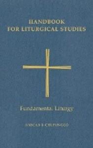 Handbook for Liturgical Studies, Volume II als Buch (gebunden)