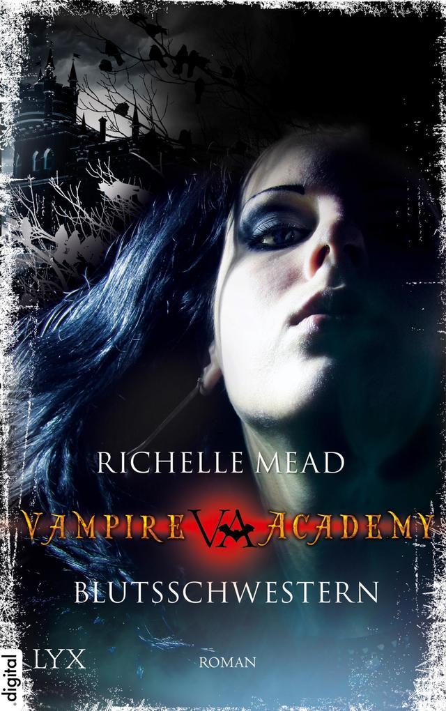 Vampire Academy 01. Blutsschwestern als eBook