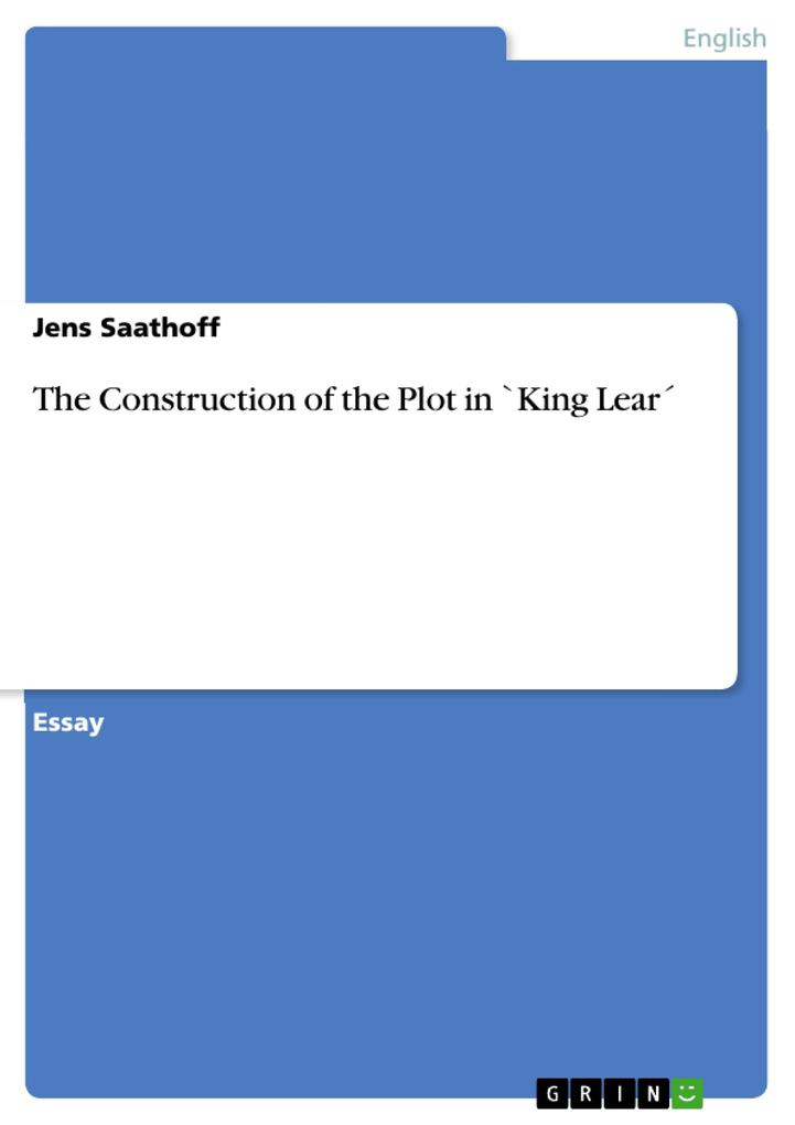 The Construction of the Plot in `King Lear' als Buch (geheftet)