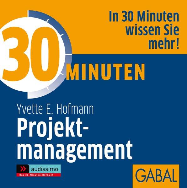 30 Minuten Projektmanagement als Hörbuch