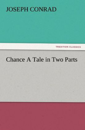 Chance A Tale in Two Parts als Buch (kartoniert)