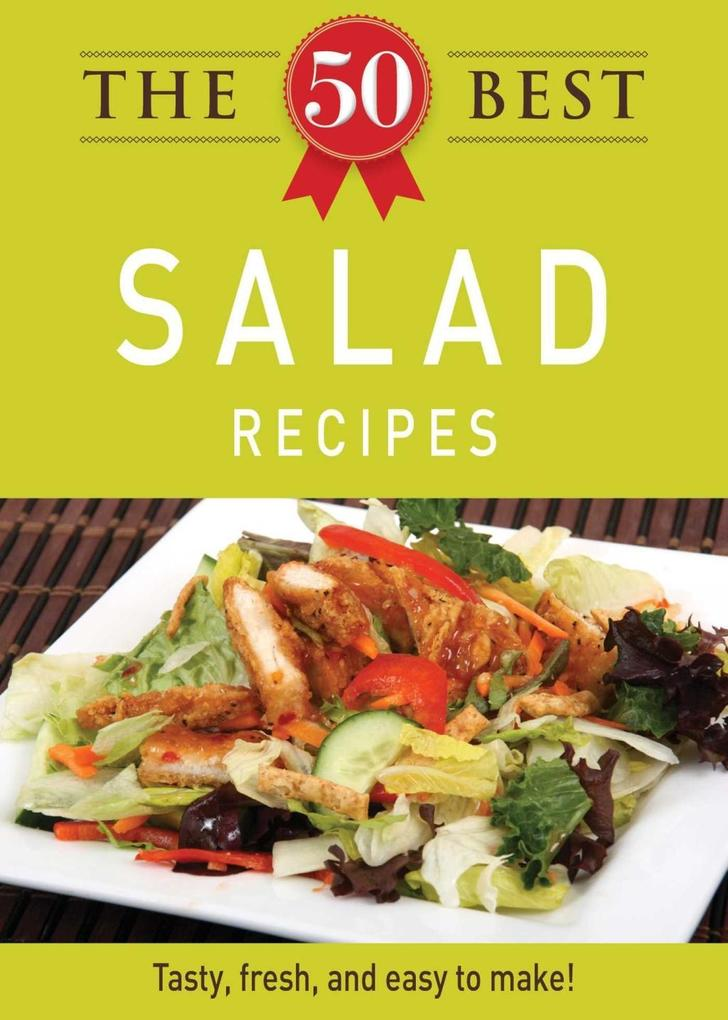 The 50 Best Salad Recipes als eBook epub
