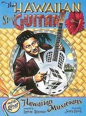 The Hawaiian Steel Guitar And Its Great Hawaiian Musicians (lorene Ruymar) als Taschenbuch
