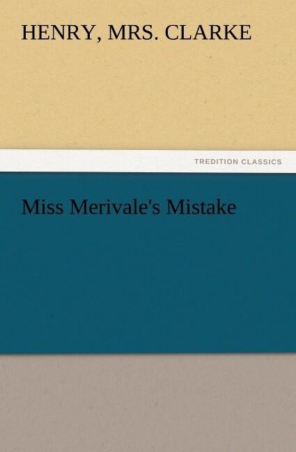 Miss Merivale's Mistake als Buch (kartoniert)