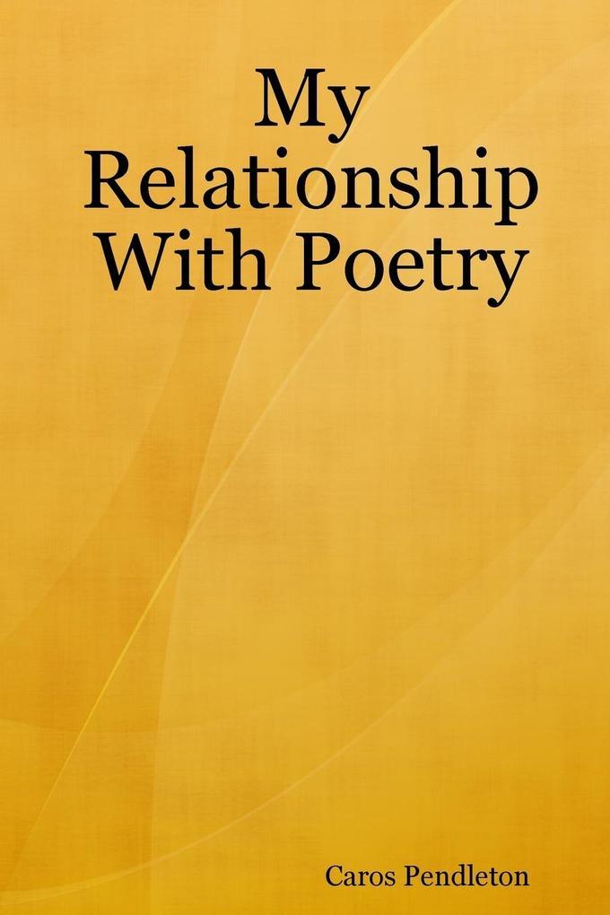 My Relationship With Poetry als Taschenbuch