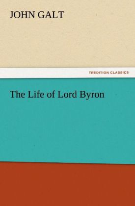 The Life of Lord Byron als Buch (kartoniert)