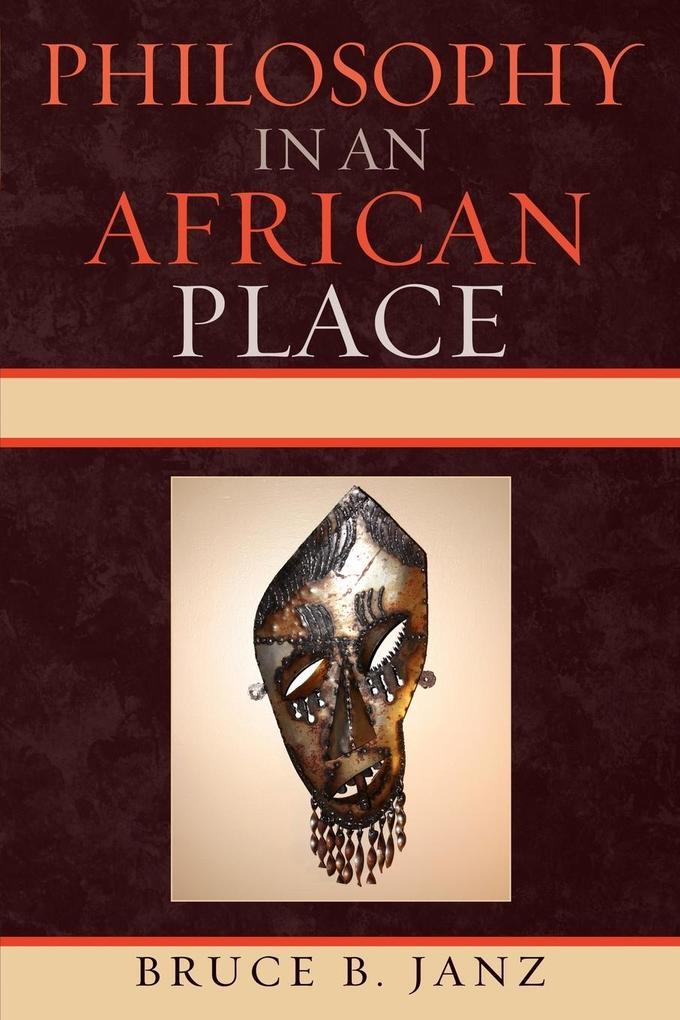 Philosophy in an African Place als Taschenbuch