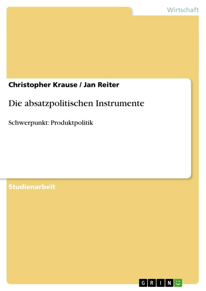 Die absatzpolitischen Instrumente als Buch (kartoniert)