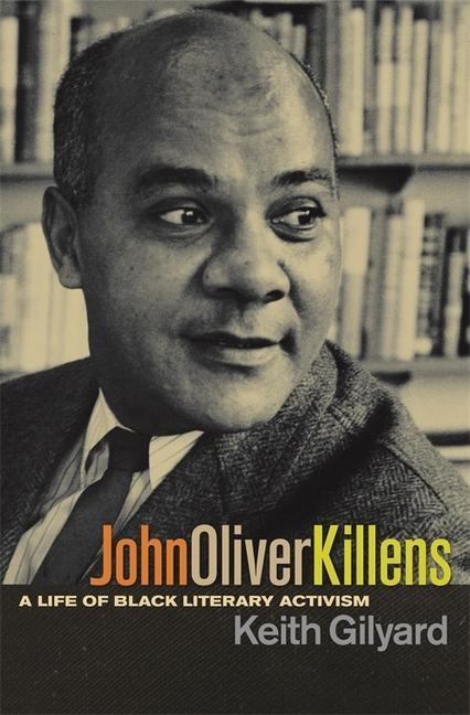 John Oliver Killens: A Life of Black Literary Activism als Taschenbuch