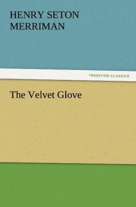 The Velvet Glove als Buch (kartoniert)