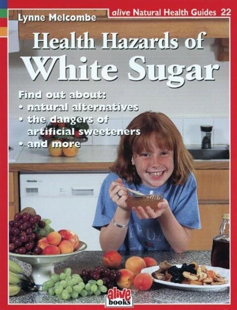 Health Hazards of White Sugar als Taschenbuch