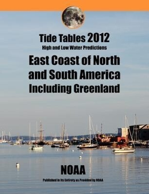 Tide Tables 2012: East Coast of North and South America als Taschenbuch