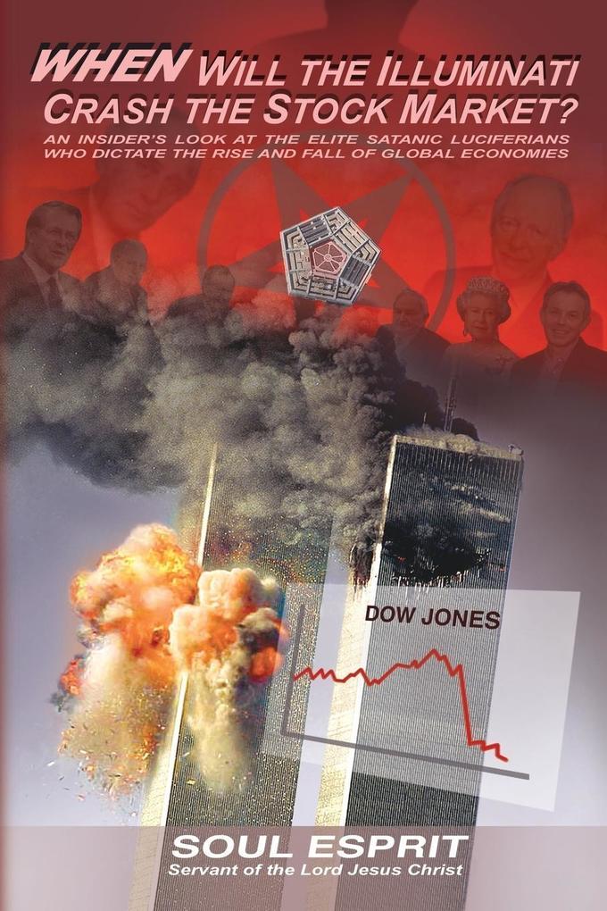 When Will the Illuminati Crash the Stock Market? als Taschenbuch