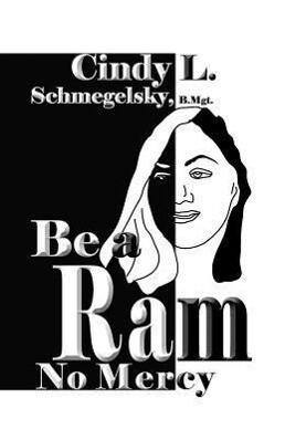 Be a RAM No Mercy als Taschenbuch