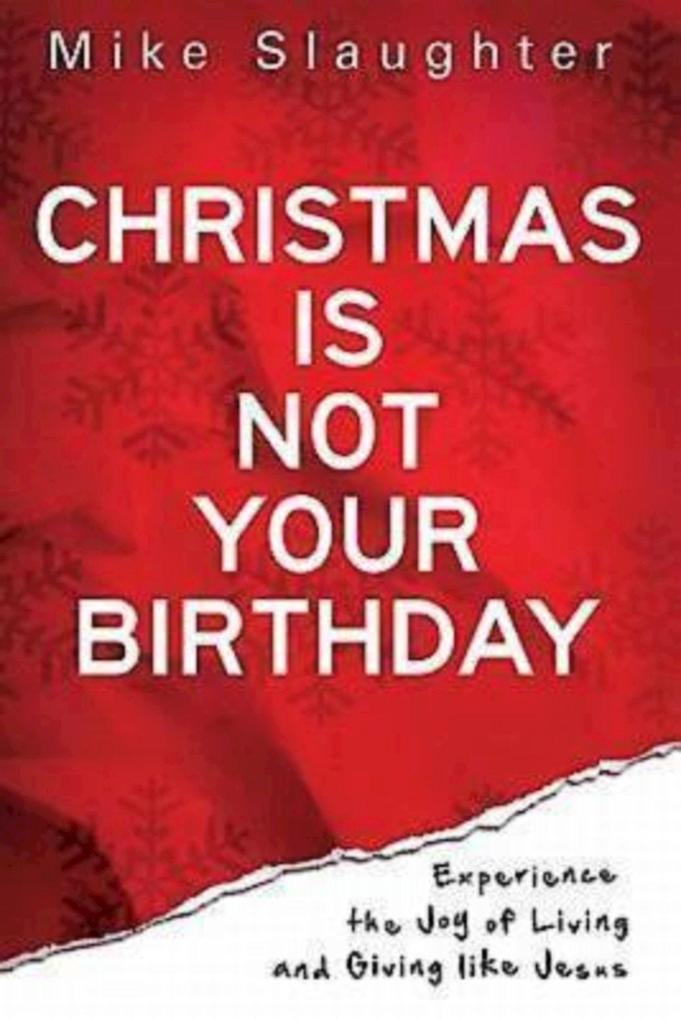 Christmas Is Not Your Birthday als eBook epub