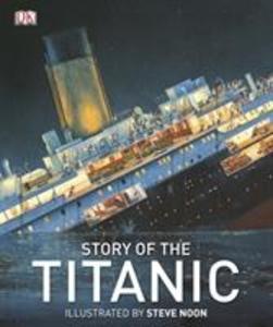 Story of the Titanic als Buch (gebunden)