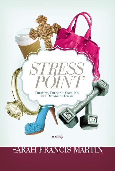 Stress Point: Thriving Through Your 20s in a Decade of Drama als Taschenbuch