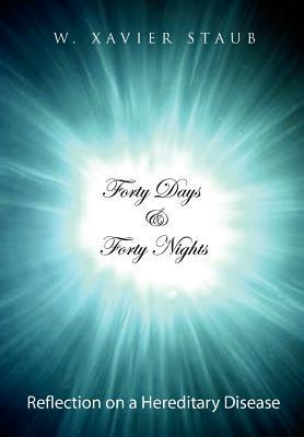 Forty Days and Forty Nights als Buch (gebunden)