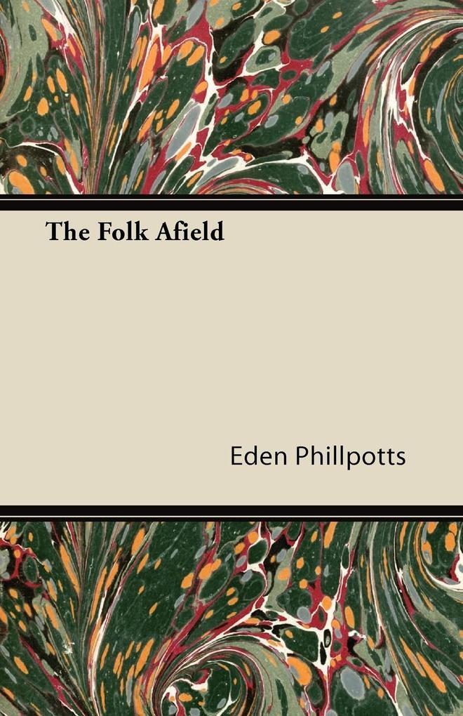 The Folk Afield als Taschenbuch