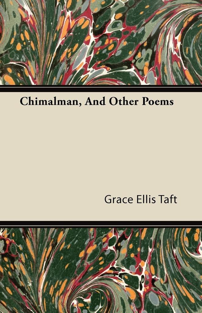 Chimalman, and Other Poems als Taschenbuch