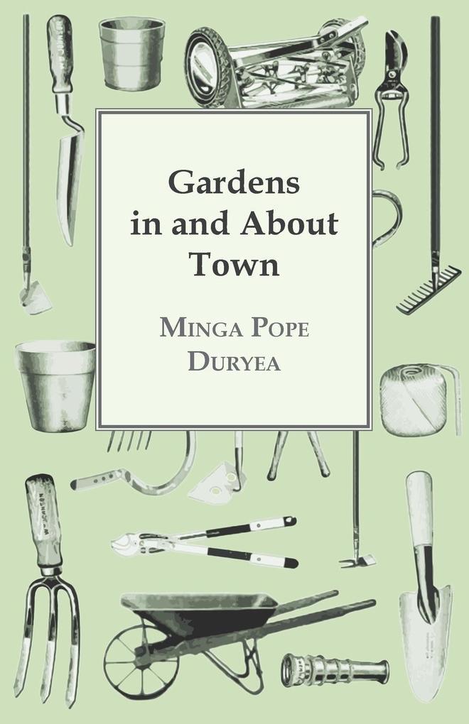 Gardens in and About Town als Taschenbuch