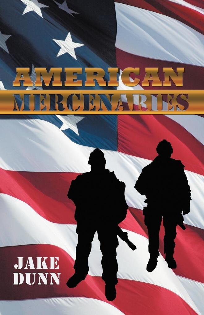 American Mercenaries als Taschenbuch