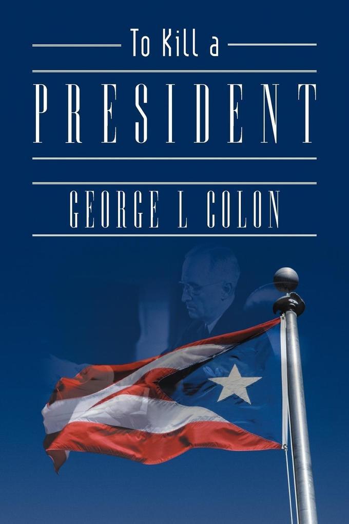 To Kill a President als Taschenbuch
