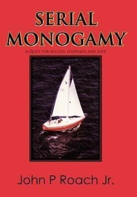 Serial Monogamy als Buch (gebunden)
