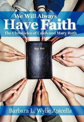 We Will Always Have Faith als Buch (gebunden)