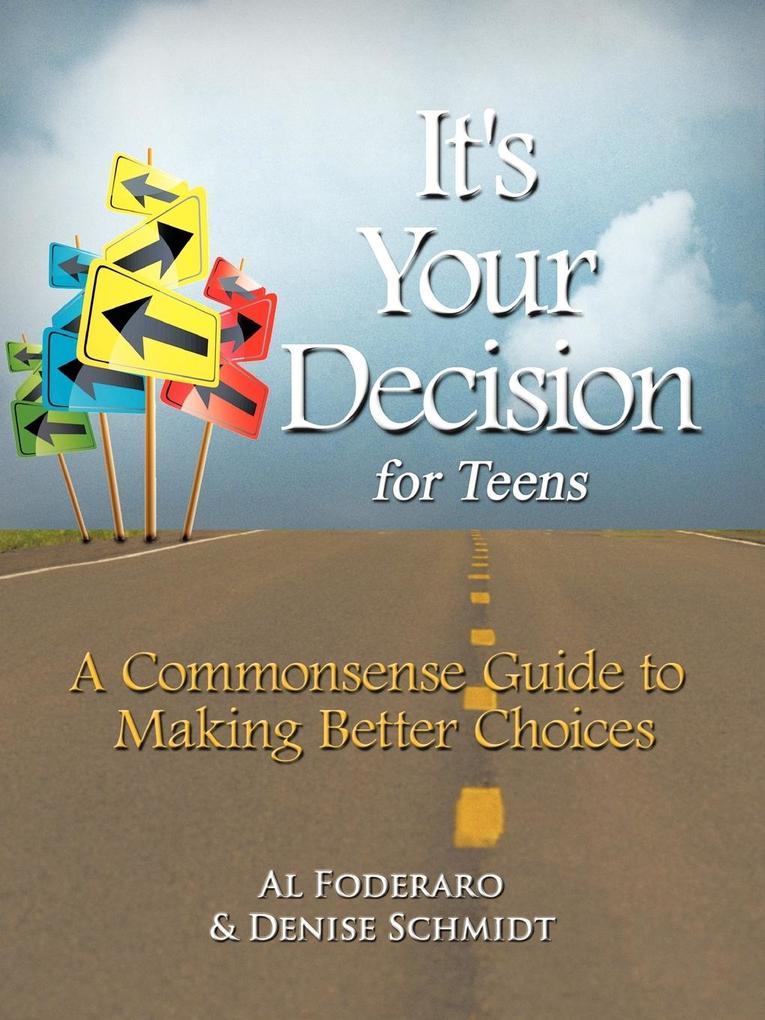 It's Your Decision for Teens als Taschenbuch