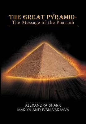 The Great Pyramid - The Message of the Pharaoh als Buch (gebunden)
