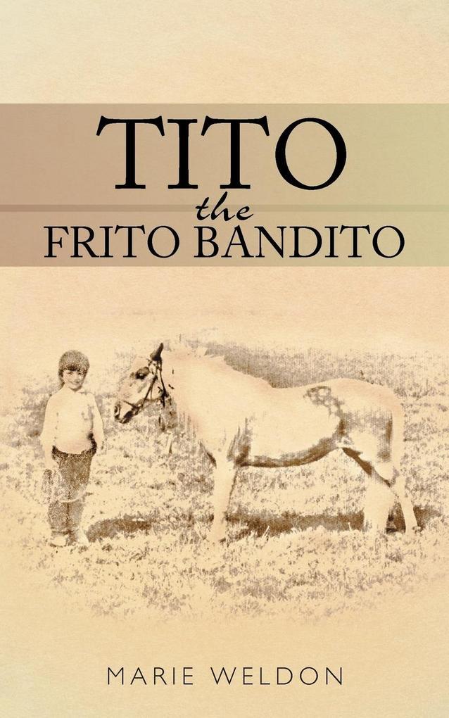 Tito the Frito Bandito als Taschenbuch