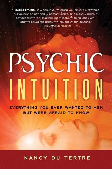 Psychic Intuition: Everything You Ever Wanted to Ask But Were Afraid to Know als Taschenbuch