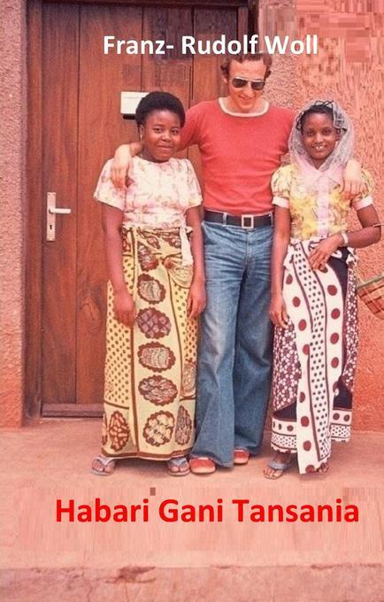 Habari gani Tansania als Buch (gebunden)