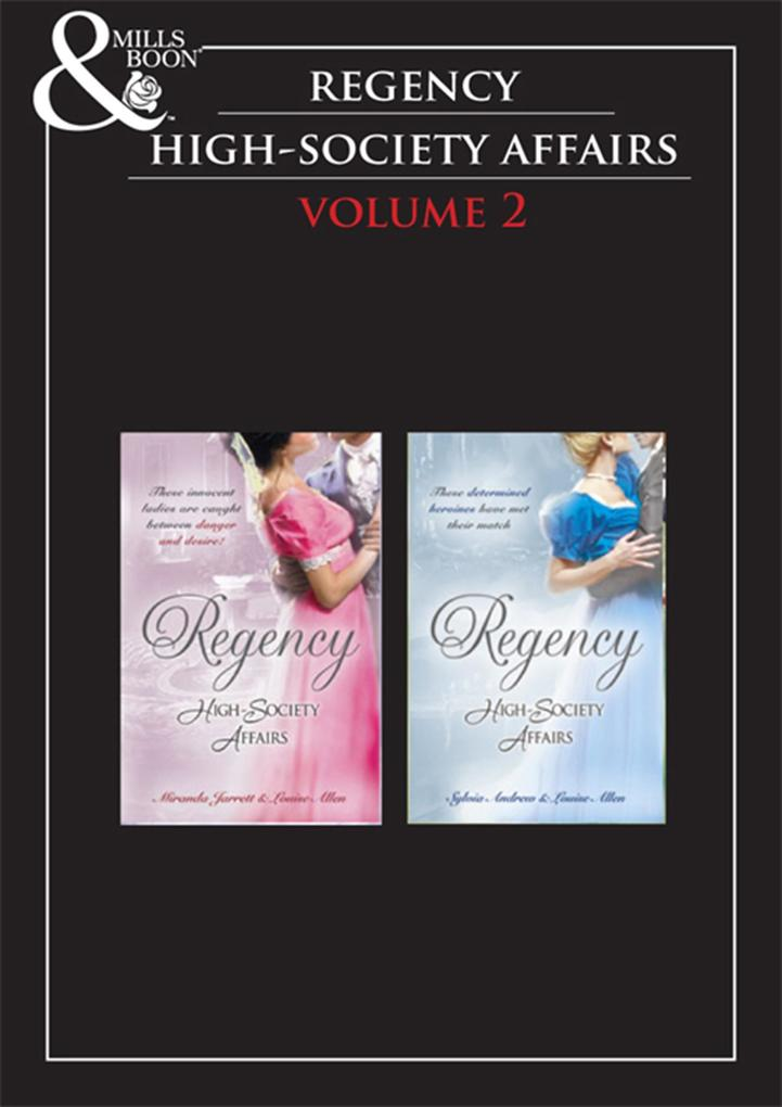 Regency High Society Vol 2: Sparhawk's Lady / The Earl's Intended Wife / Lord Calthorpe's Promise / The Society Catch als eBook epub